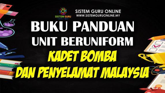 Buku Panduan Unit Beruniform Kadet Bomba dan Penyelamat Malaysia