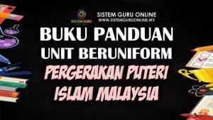 Buku Panduan Unit Beruniform Pergerakan Puteri Islam Malaysia (PPIM)