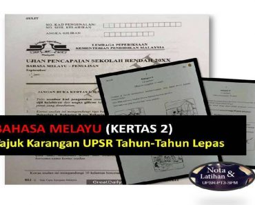 Tajuk Karangan UPSR Bahasa Melayu Tahun-tahun Lepas Bagi SK & SJKC
