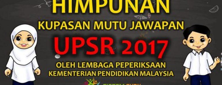 Kupasan Mutu Jawapan UPSR 2017 Pelbagai Subjek
