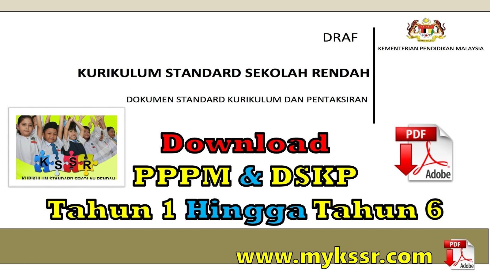 Download Dskp Bahasa Melayu Tahun 6 Berguna Download Pppm Dskp Tahun 1 Hingga Tahun 6 Mykssr Com Of Dapatkan Dskp Bahasa Melayu Tahun 6 Yang Bermanfaat Khas Untuk Ibubapa Muat Turun