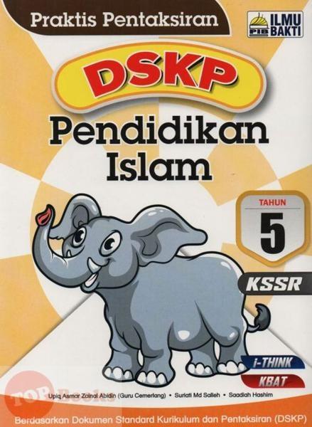 Download Dskp Tasawwur islam Tingkatan 5 Terhebat Ilmu Bakti 17 Praktis Pentaksiran Dskp Pendidikan islam Tahun 5 Of Muat Turun Dskp Tasawwur islam Tingkatan 5 Yang Menarik Khas Untuk Para Guru Muat Turun