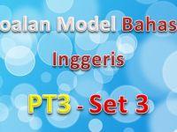Latihan Bahasa Inggeris Pt3 Power soalan Model Bahasa Inggeris Pt3 Set 3 Gurubesar My