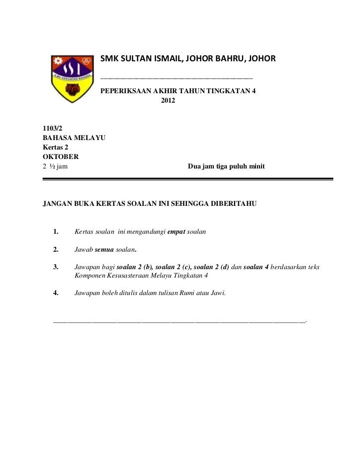 peperiksaan akhir tahun bahasa melayu kertas 2 tingkatan 4 smk sultan ismail johor bahru 1 728 jpg