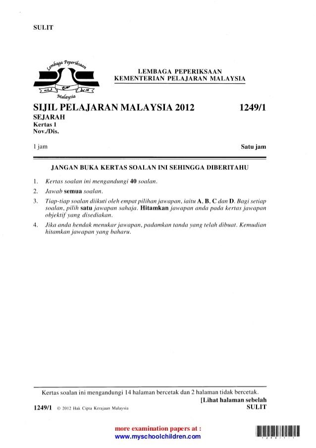 sulit lembaga peperiksaan kementerian pelajaran malaysia sijil pe lajaran malaysia 2ol2 sejarah kertas 1 nov