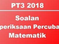 Nota Matematik Pt3 Yang Bernilai soalan Peperiksaan Percubaan Matematik Pt3 2018 Terengganu Bumi
