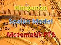 Nota Matematik Pt3 Yang Sangat Penting Himpunan soalan Model Matematik Pt3 Gurubesar My