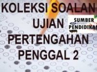 Soalan Pentaksiran Pertengahan Tahun Bahasa Melayu Tahun 2 Menarik Bank soalan Ujian Pertengahan Penggal 2 Tahun 2 Sumber Pendidikan
