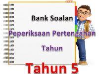 Soalan Peperiksaan Akhir Tahun Bahasa Melayu Tahun 5 Baik Bank soalan Peperiksaan Pertengahan Tahun Tahun 5 Gurubesar My