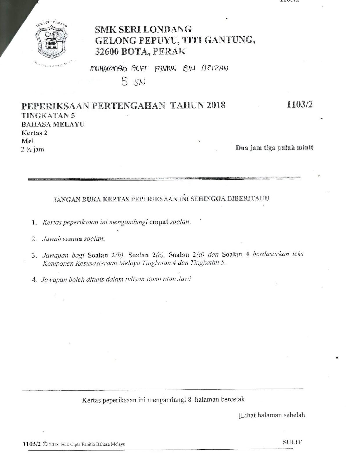 Soalan Peperiksaan Pertengahan Tahun Kesusasteraan Melayu Tingkatan 5 Meletup Laman Bahasa Melayu Spm Peperiksaan Pertengahan Tahun Tingkatan 5