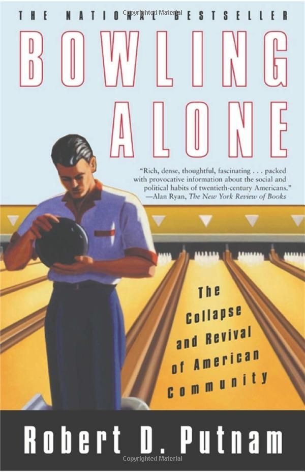 books recommended by people i like bowling alone the collapse and revival of american community robert d putnam