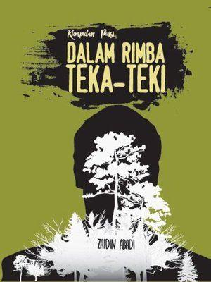 Buku Teka Silang Kata Bermanfaat Kumpulan Puisi Dalam Rimba Teka Teki by Zaidin Abadi A Overdrive