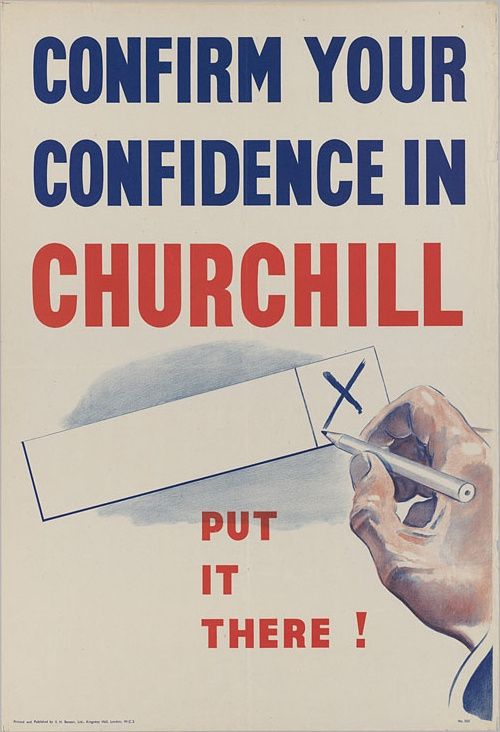 Campaign Poster Bernilai British Parliamentary Elections 1945 Poster for Winston Churchill