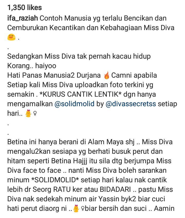 dalam satu status di laman instagram ifa raziah dia meluahkan perasaan marah kerana begitu sentap dengan komen seorang netizen wanita yang mengatakan