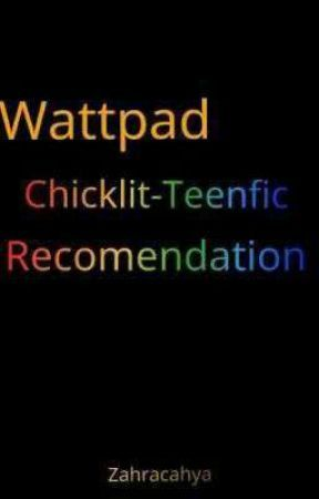 wattpad chicklit teenfic recomendation