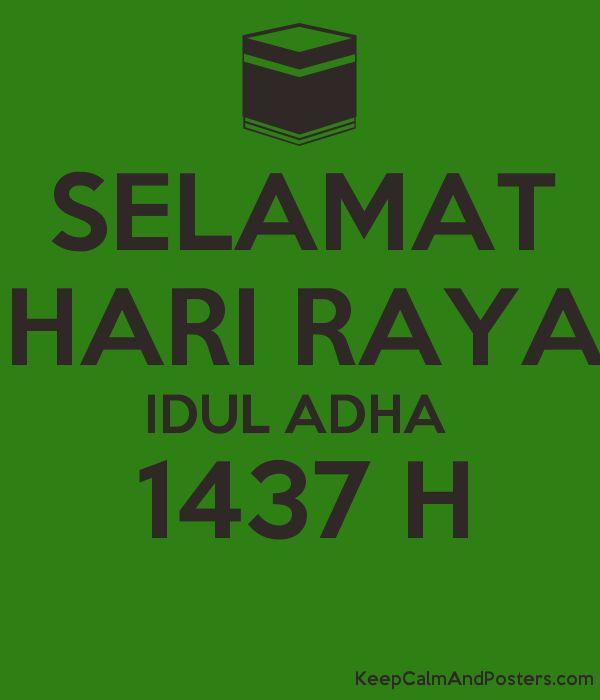 Hari Raya Poster Bermanfaat Selamat Hari Raya Idul Adha 1437 H Keep Calm and Posters Generator