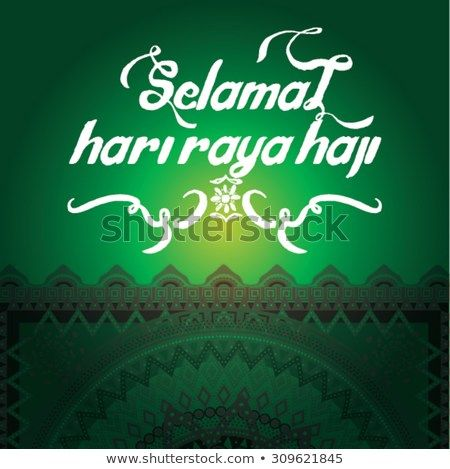selamat hari raya haji literally means feast of eid al fitr that