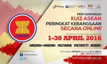 pertandingan kuiz asean peringkat kebangsaan secara online 22 mar 2016