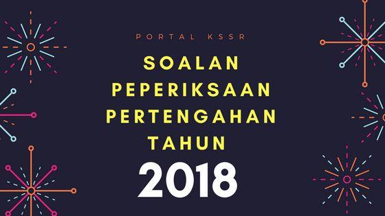 Kuiz Sains Tahun 2 Baik soalan Peperiksaan Pertengahan Tahun 2018
