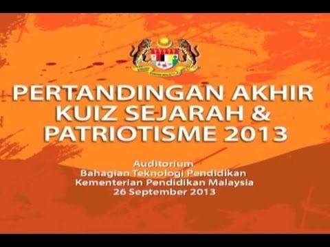 rancangan khas pertandingan akhir kuiz sejarah patriotisme 2013