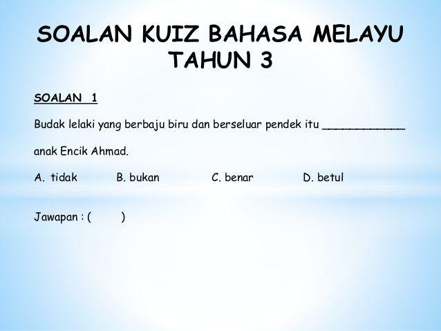 Kuiz Tahun 3 Bernilai Bahasa Melayu Tahun 3
