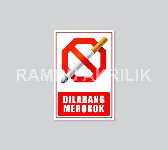 jual rambu akrilik plakat dilarang merokok di lapak shoffan anshori sa110888