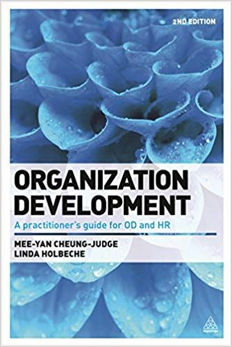 organization development a practitioner s guide for od and hr amazon co uk dr mee yan cheung judge linda holbeche 9780749470173 books