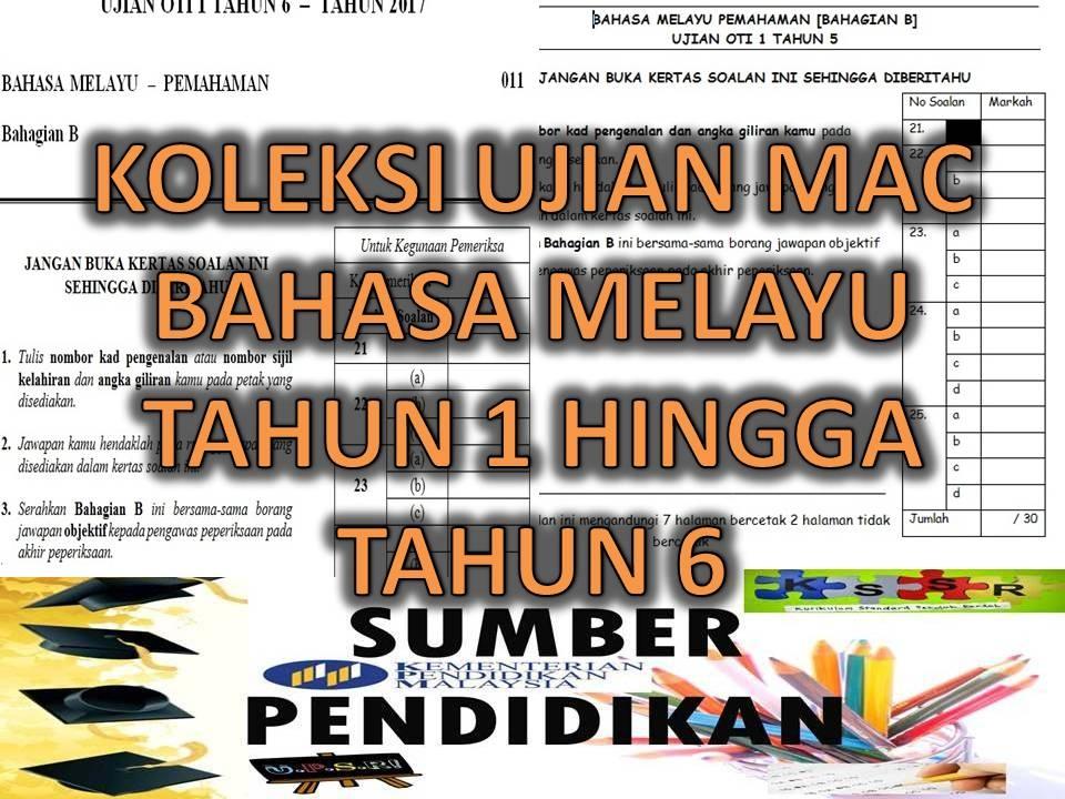 Rpt Bahasa Melayu Tahun 6 Penting Koleksi Ujian Mac Oti 1 Bahasa Melayu Tahun 1 Hingga Tahun 6 Of Jom Dapatkan Rpt Bahasa Melayu Tahun 6 Yang Hebat Khas Untuk Para Murid Lihat!