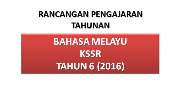 Rpt Bahasa Melayu Tahun 6 Terhebat Rpt Bahasa Melayu Tahun 6 Kssr 2016 Pendidik2u Of Jom Dapatkan Rpt Bahasa Melayu Tahun 6 Yang Hebat Khas Untuk Para Murid Lihat!
