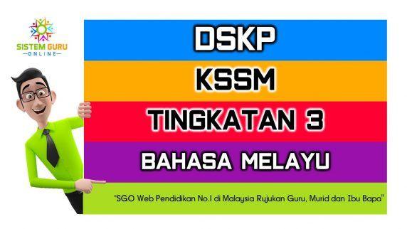Download Dskp Bahasa Melayu Tingkatan 3 Hebat Dskp Kssm Tingkatan 3 Bahasa Melayu