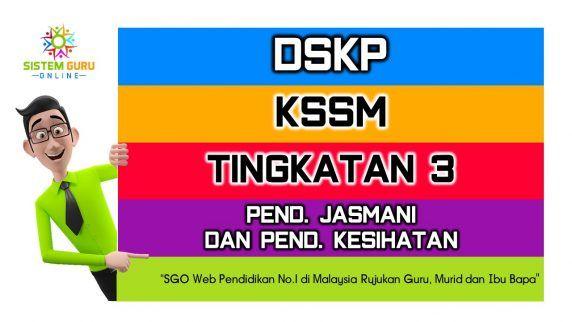 Download Dskp Pendidikan Kesihatan Tahun 1 Terbaik Dskp Kssm Tingkatan 3 Pendidikan Jasmani Dan Pendidikan Kesihatan