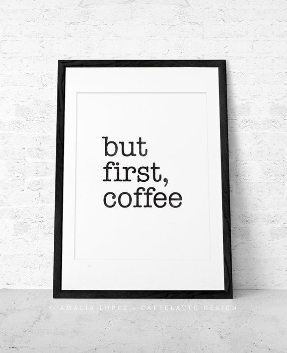 Poster Cafe Terhebat but First Coffee Coffee Print Black and White Print Minimal Print