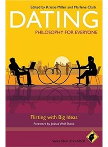 Poster Hut Ri Penting Dating Philosophy for Everyone Flirting with Big Ideas Book by