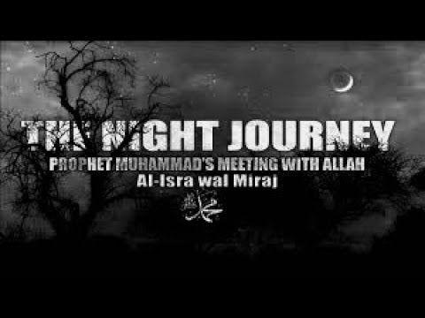 the night journey of prophet muhammad saw in miraj