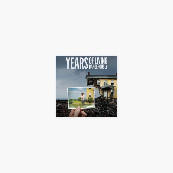 Poster Global Warming Menarik Years Of Living Dangerously Season 1 On iTunes