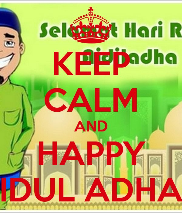 keep calm and happy idul adha poster daffa keep calm o