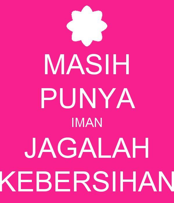 Poster Jagalah Kebersihan Meletup Masih Punya Iman Jagalah Kebersihan Poster Sekar Keep Calm O Matic