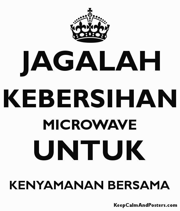 jagalah kebersihan microwave untuk kenyamanan bersama poster