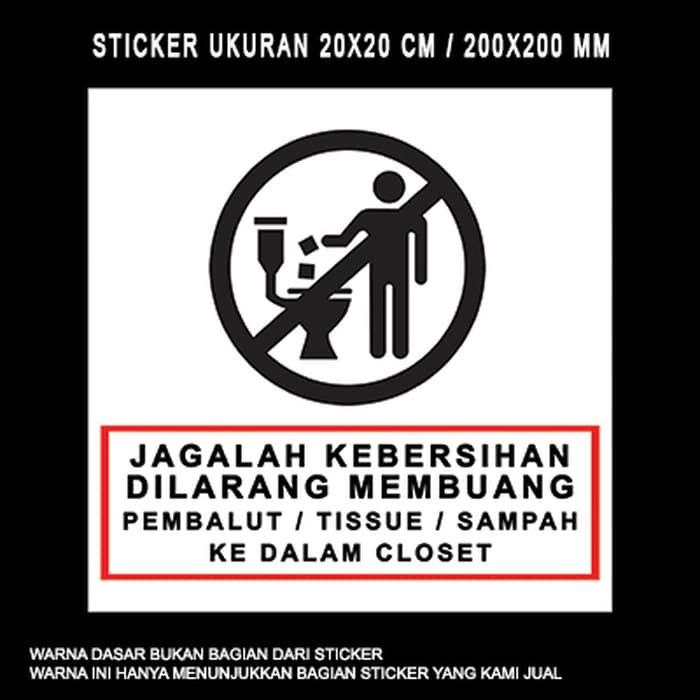 Poster Jagalah Kebersihan Terbaik Jual Sticker Jagalah Kebersihan Closet toilet Sticker Tangerang