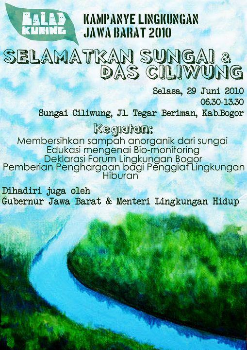 Poster Lingkungan Sekolah Bersih Bermanfaat 2010 Selamatkan Sungai Das Ciliwung Konservasi Das Ciliwung