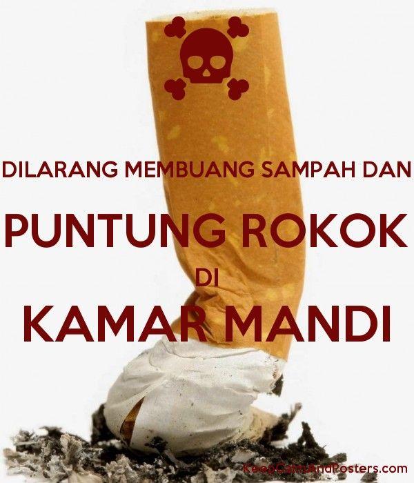 Poster Rokok Terbaik Dilarang Membuang Sampah Dan Puntung Rokok Di Kamar Mandi Keep