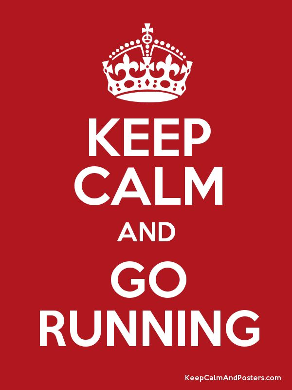 keep calm and go running poster
