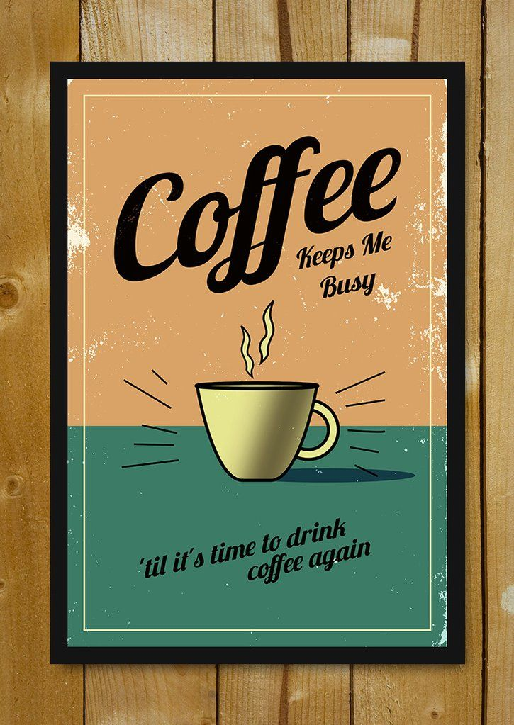 buy framed posters online shopping india coffee keeps me busy vintage glass framed poster postergully