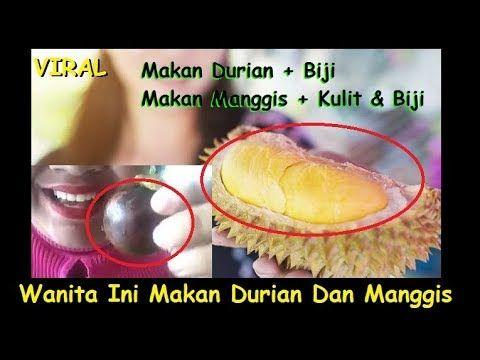 viral orang ini makan duren sama bijinya dan makan manggis sama kulit biji bikin heboh