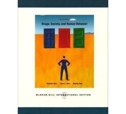 drugs society and human behaviour 12th edition mcgraw hill international edition