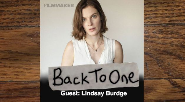 back to one filmmaker lindsay burdge ep 60 628x348 jpg