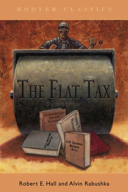 Flat Poster Penting the Flat Tax by Robert E Hall Alvin Rabushka On Apple Books