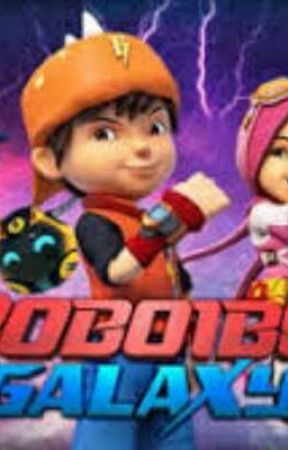 boboiboy galaxy meets me and my geng the future time kids wattpad