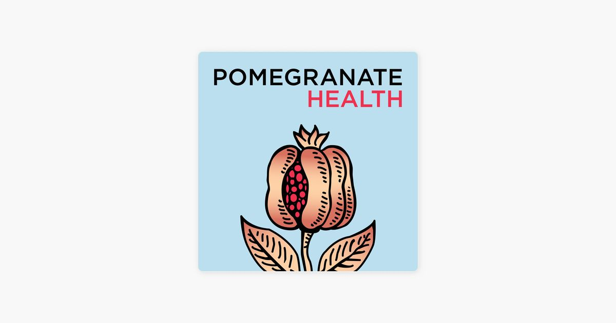 Health Poster Terbaik Pomegranate Health On Apple Podcasts