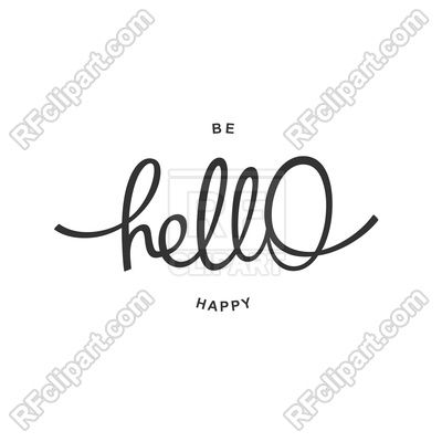 hello and be happy trendy handwritten calligraphy motivational poster vector image vector illustration of